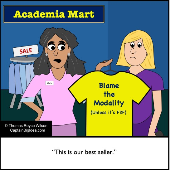 Cartoon about blaming the online modality but never face-to-face courses.