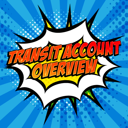Transit Account Overview