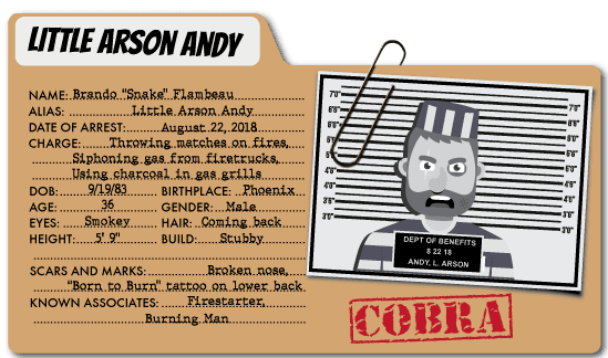 Little Arson Andy - COBRA Benefits Villain