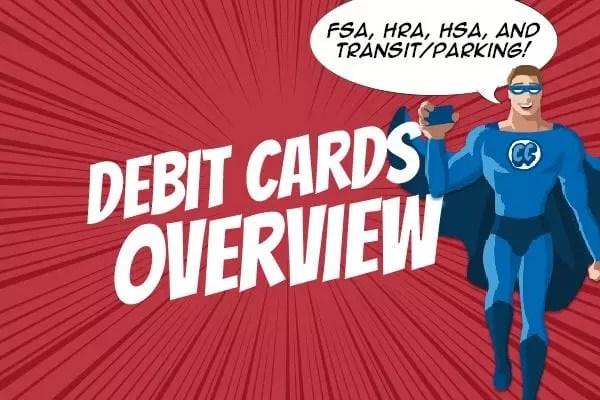 Benefits Debit Card Overview