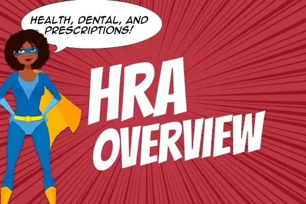 Betty the Benefactress Explains HRAs