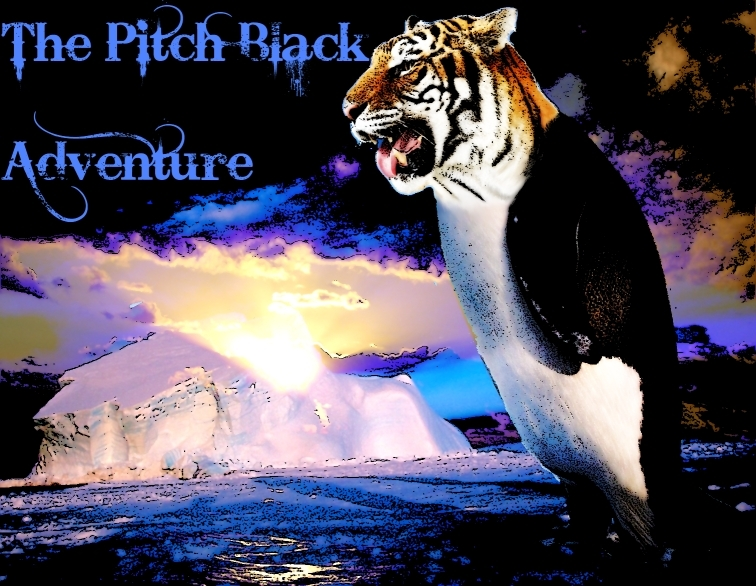 The Pitch Black Adventure