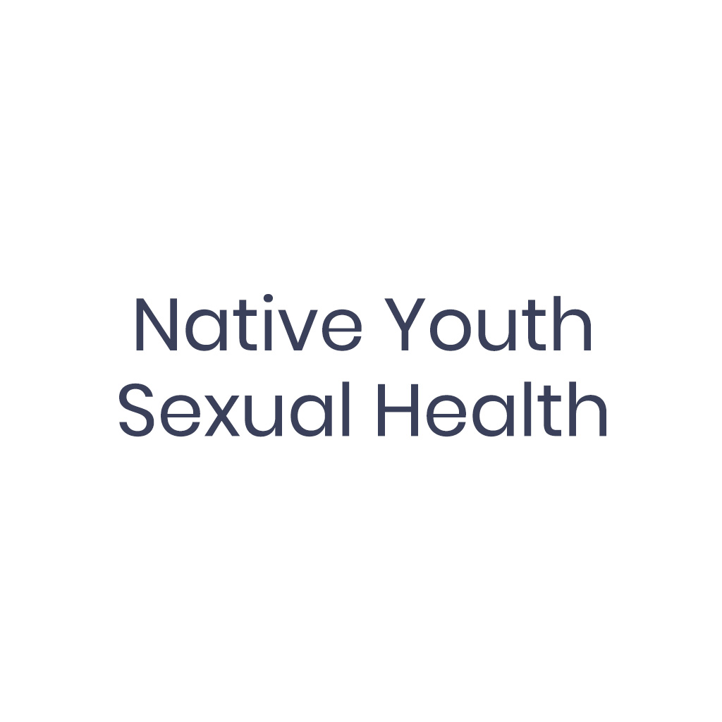 Native Youth Sexual Health Captain Snowdon