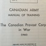 Canadian Provost Corps in War 1960. Canadian Army.