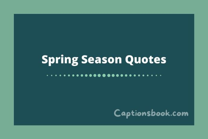 Spring Season Quotes