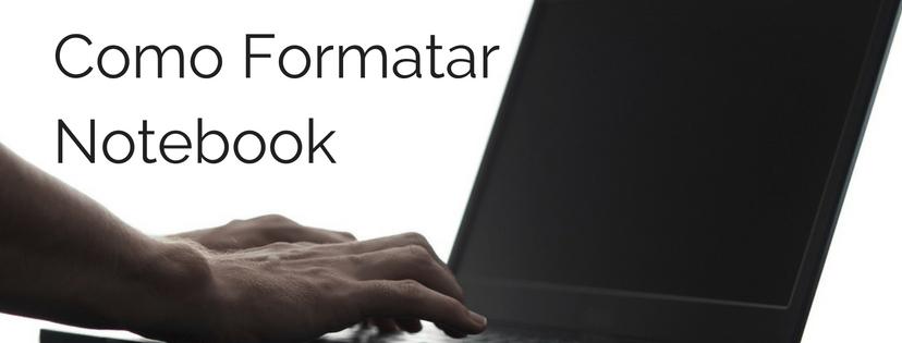 como-formatar-notebook