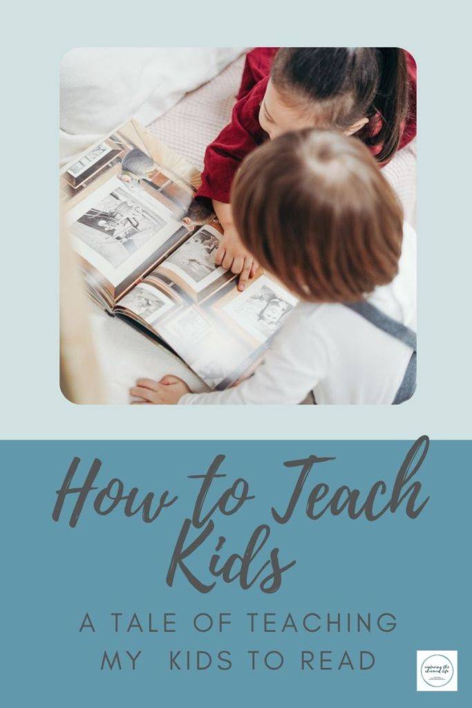 How to Teach my Four Kids to Read