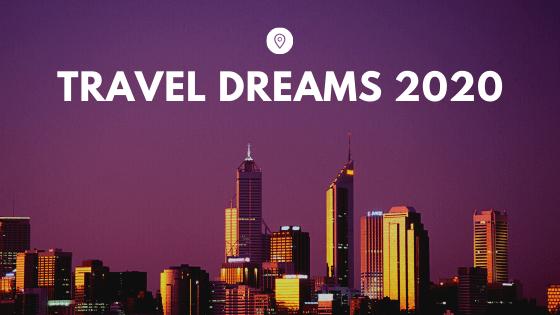 TRAVEL DREAMS 2020