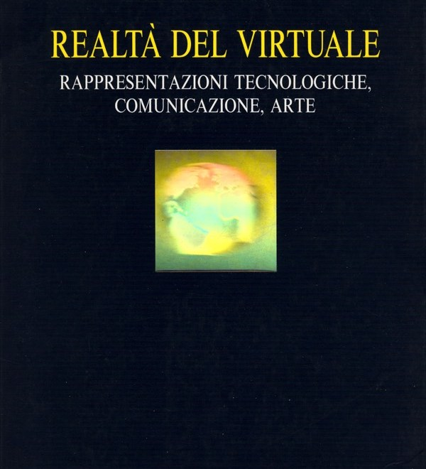 """Realtà del virtuale"" in eBook / ""Reality of virtual"" in eBook"