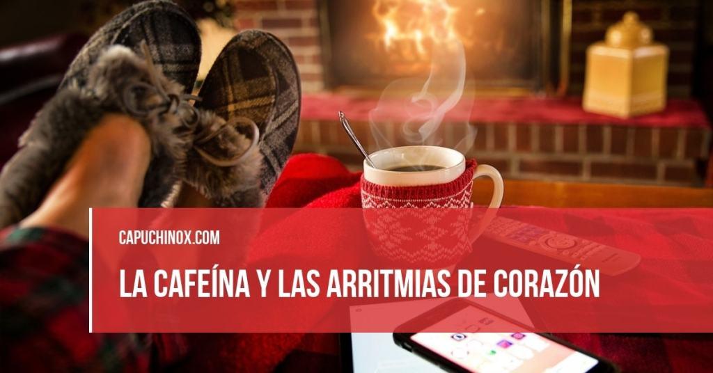 La cafeína y las arritmias de corazón