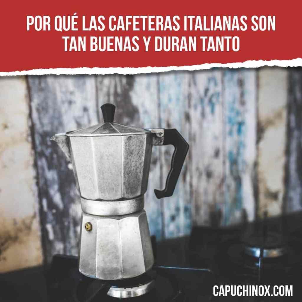 Por qué las cafeteras italianas son tan buenas y duran tanto