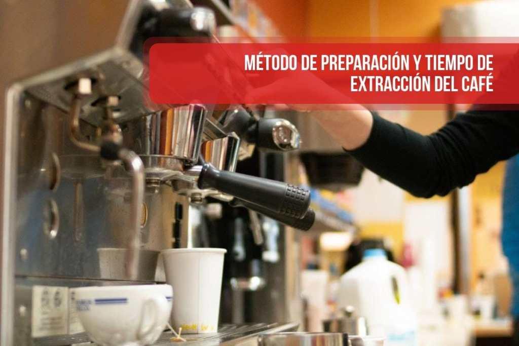 Método de preparación y tiempo de extracción del café