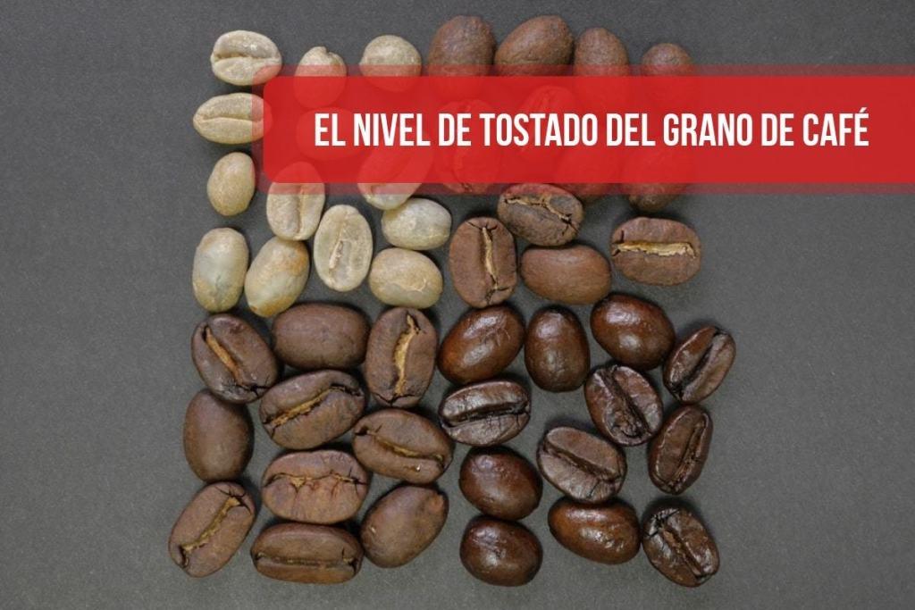 El nivel de tostado del grano de café