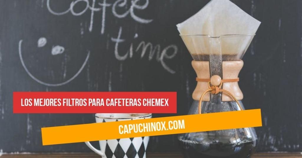 Los mejores filtros para cafeteras Chemex
