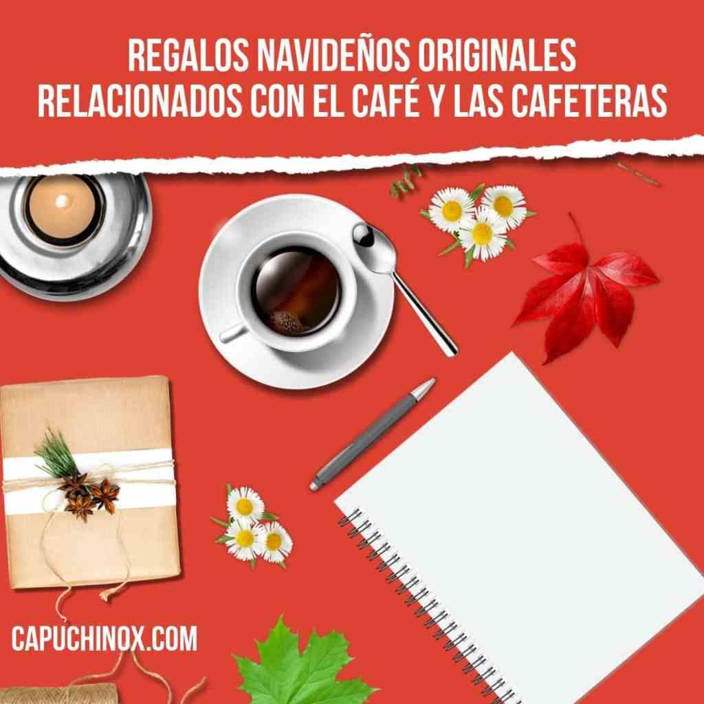 Regalos navideños originales relacionados con el café y las cafeteras