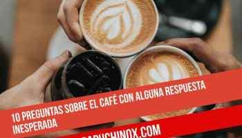 10 preguntas sobre el café con alguna respuesta inesperada
