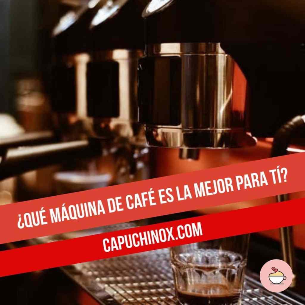 ¿Qué máquina de café es la mejor para tí?