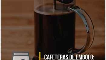 ¿Para quién están indicadas las cafeteras de émbolo o francesas?
