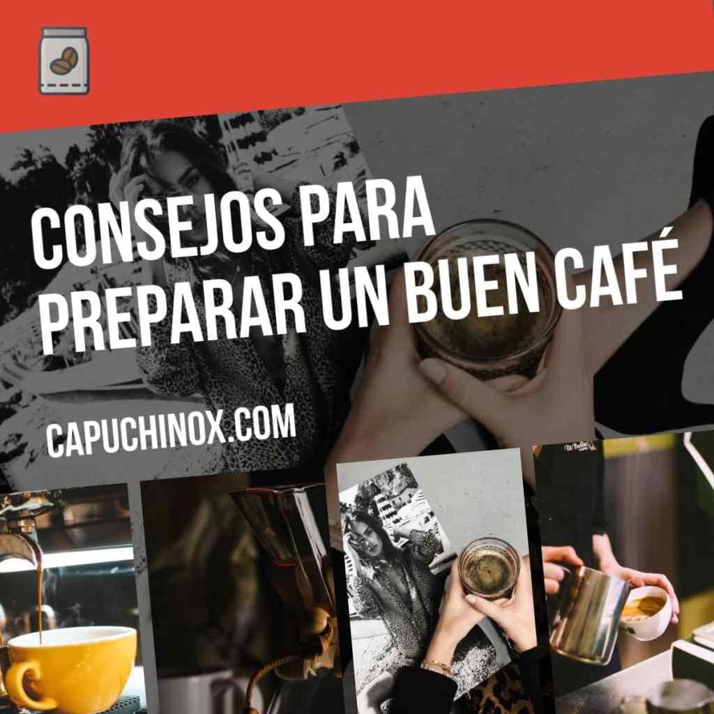 Consejos generales para preparar una buena taza de café