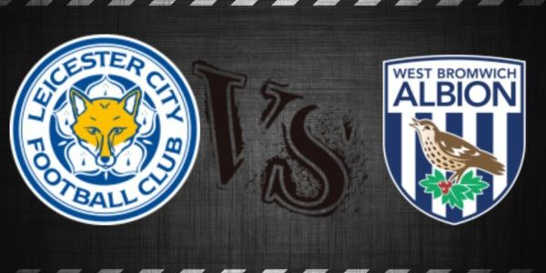 Prediksi Bola Leicester City vs West Bromwich 17 Oktober 2017