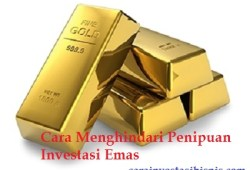 Cara Jitu Menghindari Penipuan Berkedok Investasi Emas