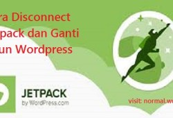 Cara Disconnect Jetpack dan Ganti Akun WordPress