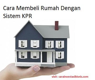 pengajuan membeli rumah secara KPR