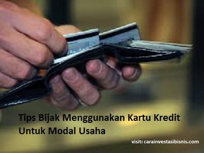 tips bijak menggunakan kartu kredit untuk modal usaha