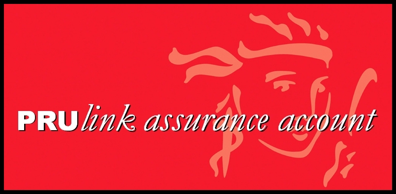PRUlink Assurance Account Plus (PAA)