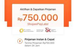 Cara Mengaktifkan Shopee Pay Later hingga 15 Juta Rupiah