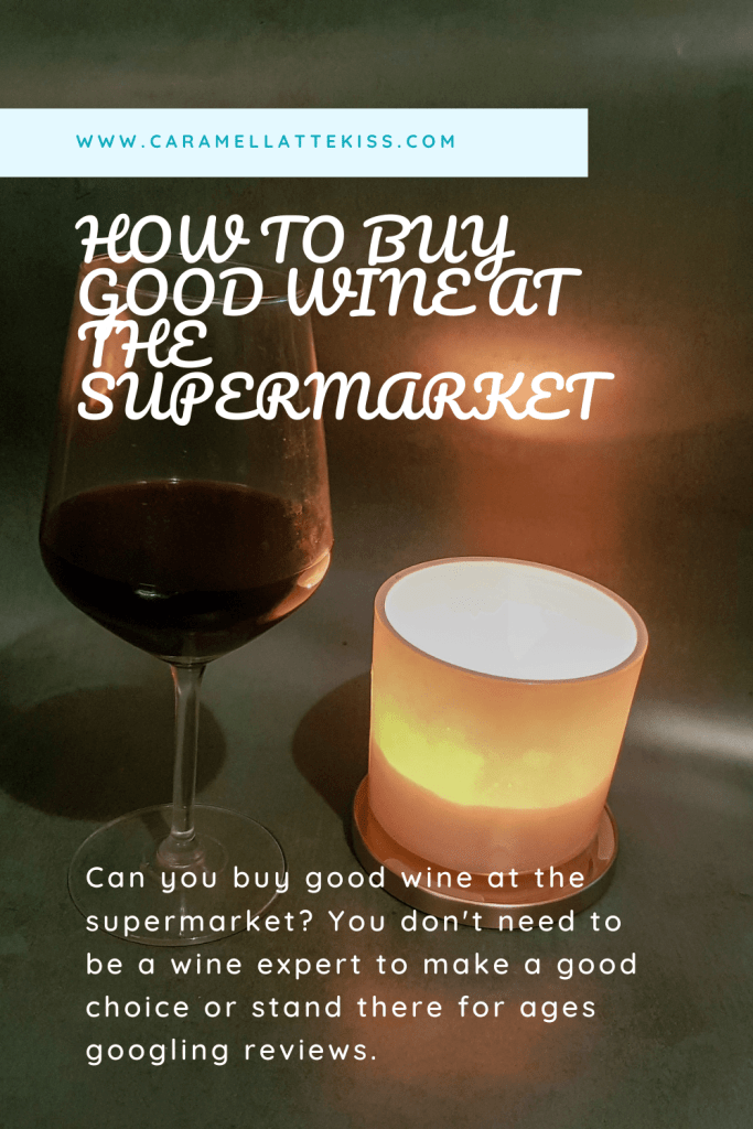 How To Buy Good Wine At The Supermarket