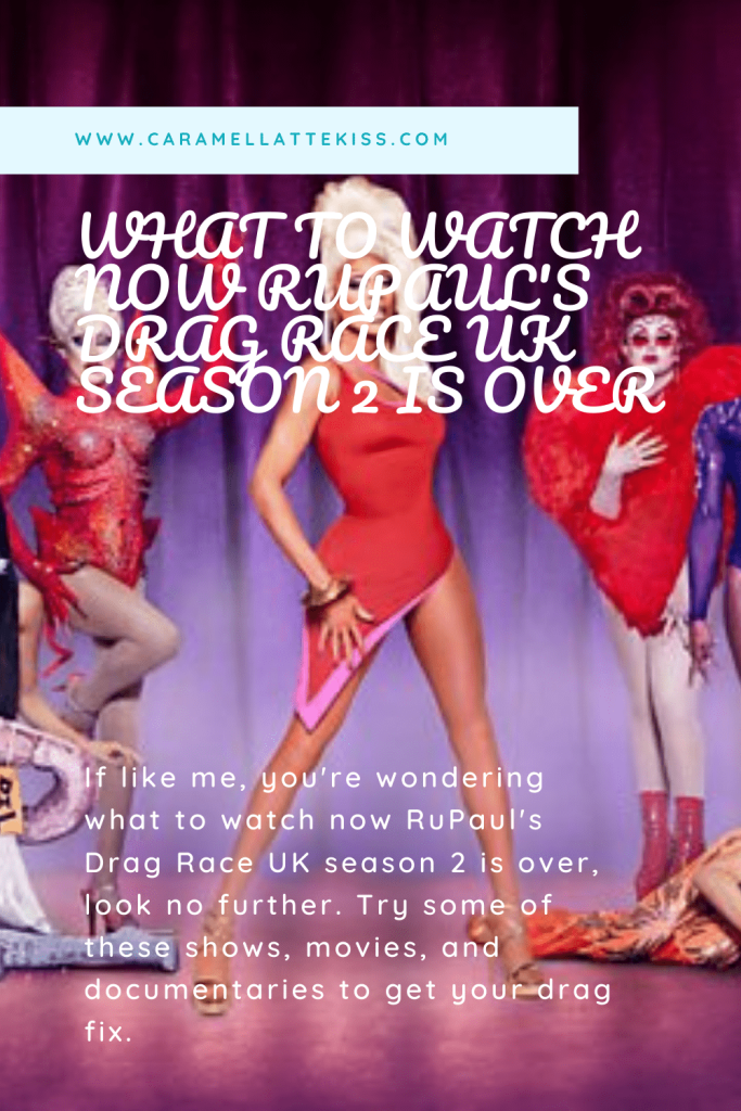 What To Watch Now Rupaul's Drag Race UK Season 2 Is Over