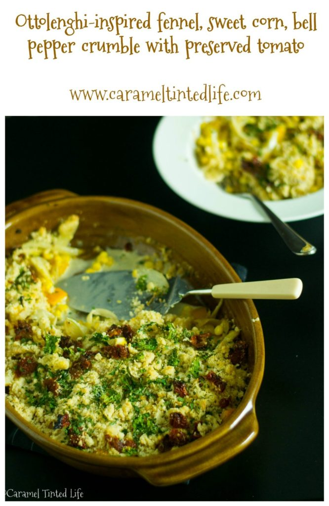 Ottolenghi inspired fennel, sweet corn and bell pepper crumble with preserved tomatoes