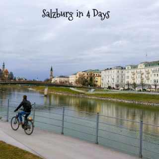 Salzburg in 4 Days: Part 2