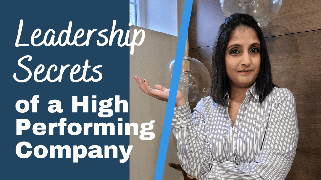 leadership secrets of a high performing company