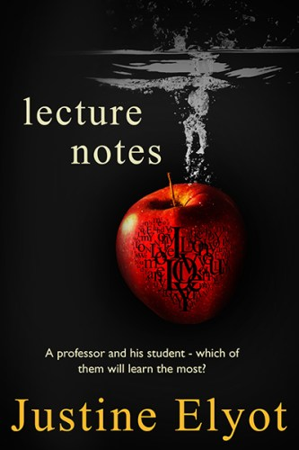 Lecture Notes - new erotic book by Justine Elyot