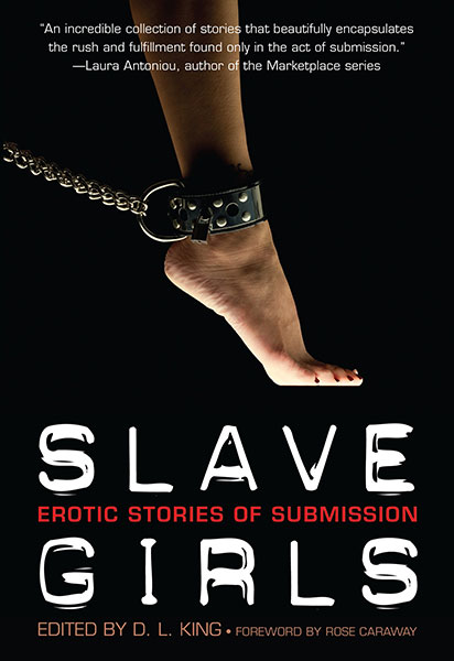 Slave Girls erotic stories of submission by D.L. King