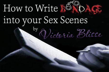 How To Write Erotic Bondage Into Your Sex Scenes
