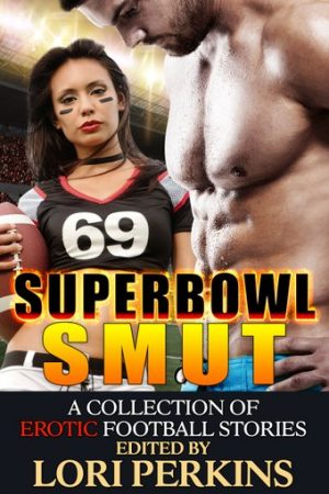 Superbowl Smut Lori Perkins including Dulce DeVine