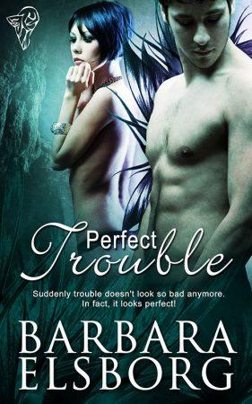 Barbara Elsborg Erotic Author Spotlight Series Cara Sutra Perfect Trouble