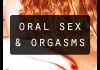 i cant orgasm through oral sex oral sex and orgasms article square