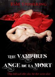 The Vampires Ange De La Mort by BSM Stoneking