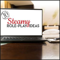 10 Steamy Role-Play IdeasToTry With Your Partner