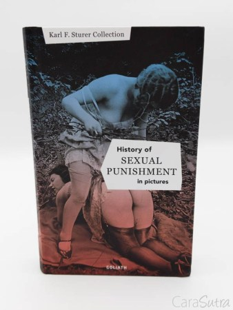 History of Sexual Punishment In Pictures Book Review | Karl F Sturer Collection, Goliath Books