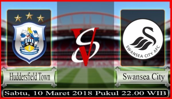 Prediksi Huddersfield Town vs Swansea City 10 Maret 2018