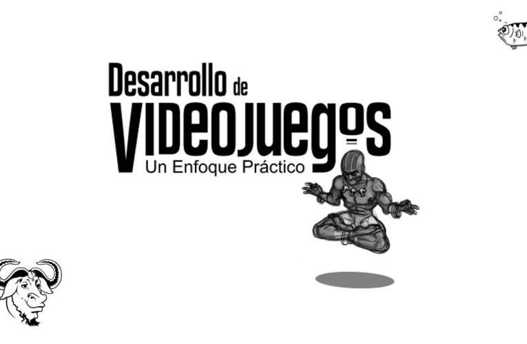 Libro Gratuito de Desarrollo de Videojuegos: Un Enfoque Práctico