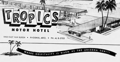 Tropics Motor Hotel – Phoenix, Arizona