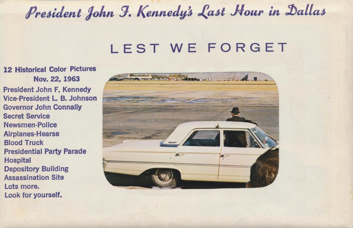 Lest We Forget: President John F. Kennedy's Last Hour in Dallas