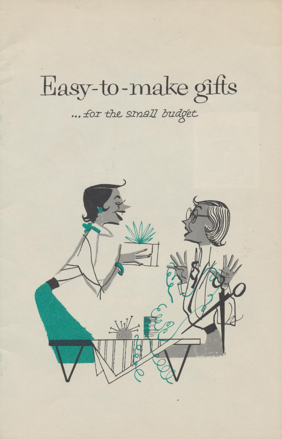Easy to Make Gifts…For the Small Budget