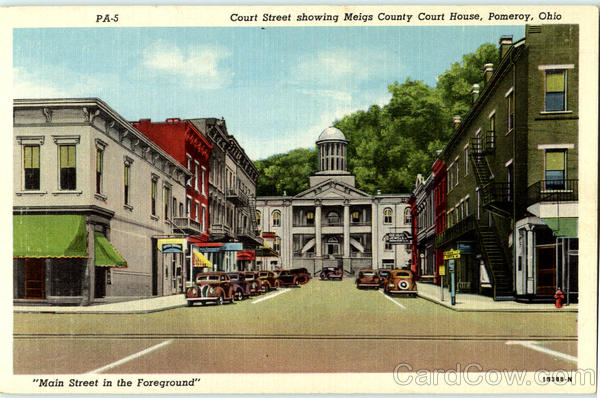 Court Street Showing Meigs County Court House Pomeroy OH